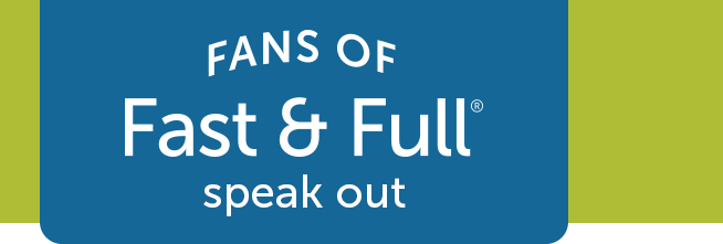 Fans of Fast & Full speak out